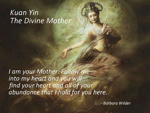 Kuan Yin - the Divine Mother